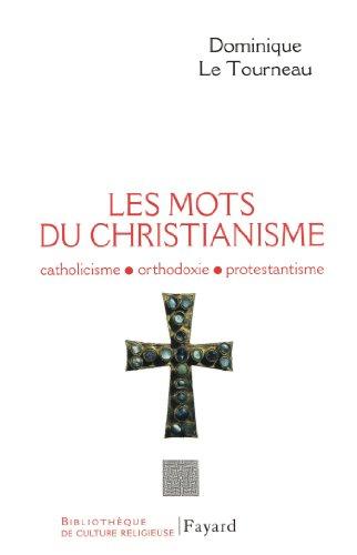 les-mots-du-christianisme-catholicisme-protestantisme-orthodoxie
