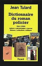 Dictionnaire du roman policier by Jean…