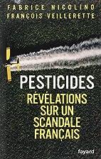 Pesticides : Révélations sur un scandale…