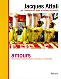 Jacques Attali: Amours (French Edition)