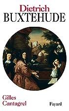 Dieterich Buxtehude : Et la musique en…