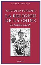 La religion de la Chine : la tradition…