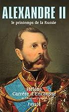 Alexandre II : Le printemps de la Russie by…