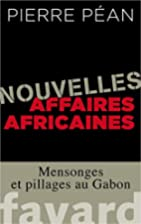 Nouvelles affaires africaines: Mensonges et…
