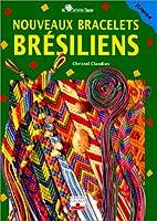 Nouveaux Bracelets brésiliens by…