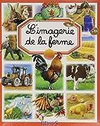 L'Imagerie de la ferme by Émilie…