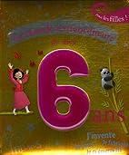 Le monde extraordinaire de mes 6 ans (French…