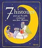7 histoires pour que les petits s'endorment…