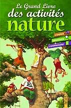 Le Grand Livre des activités nature…