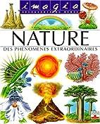 La Nature : Des phénomènes…