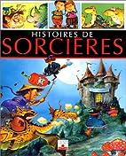 Histoires de Sorcieres by Émilie Beaumont