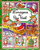 L'Imagerie De Pere Noel (French Edition) by…