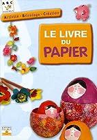 Le livre du papier (French Edition) by…