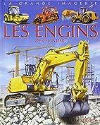 Les engins de chantier by Agnès…