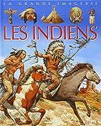 Les Indiens by Sylvie Deraime