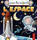 L'espace by Emmanuelle Lepetit