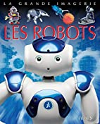 Les robots by Cathy Franco