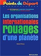 Les Organisations internationales : rouages…