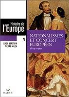 Histoire de l'Europe, tome 4 : Nationalismes…