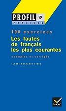 Les Fautes De Francais Les Plus Courantes by…