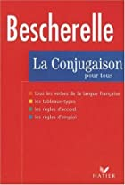 Bescherelle 1: La Conjugaison Pour Tous by&hellip;