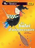 Rose Impey: Zazie Sorciere: Le Balai D'Anniversaire (French Edition)