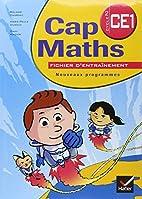 Cap Maths Cycle 2 CE1 : Nouveaux programmes…