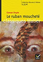 Oeuvres & Themes: Le Ruban Mouchete by…
