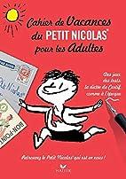 Cahier de vacances du Petit Nicolas pour les…