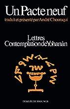 Un pacte neuf : Lettres, Contemplation de…
