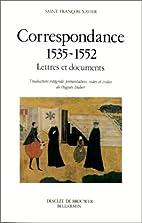 Correspondance 1535-1552 : Lettres et…