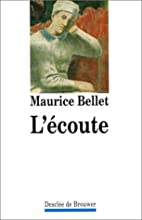 L'ecoute (French Edition) by Maurice Bellet