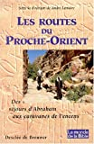 Lemaire, André: Les Routes d'Abraham (French Edition)