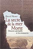 Flusser, David: La secte de la mer morte (French Edition)
