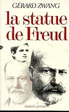 La Statue de Freud by Gérard Zwang