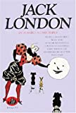London, Jack: Oeuvres de Jack London, tome 3: Du possible à l'impossible (French Edition)