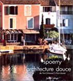 L'architecture douce de Port-Grimaud…