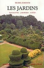 Les jardins : Paysagistes, jardiniers,…