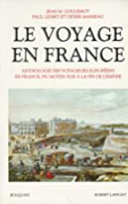 Le Voyage en France, tome 1 by Jean Marie…