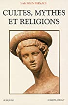 Cultes, mythes et religions by Salomon&hellip;