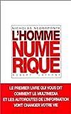 Negroponte, Nicholas: L'Homme numérique (French Edition)