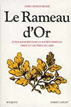 Le Rameau d'or, tome 1 by James George…