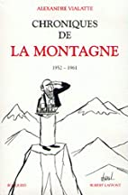Chroniques de La Montagne, tome 1 by…