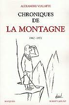 Chronique de la montagne, tome 2 by…
