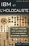 Black, Edwin: IBM et l'Holocauste (French Edition)