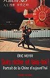 Meyer, Eric: Sois riche et tais-toi!: Portrait de la Chine aujourd'hui (French Edition)