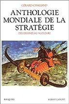 Anthologie mondiale de la stratégie by…