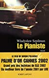 Szpilman, Wladyslaw: Le Pianiste (French Edition)