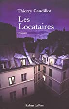 Les Locataires by Thierry Gandillot