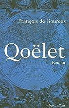 Qoëlet: roman by François de…